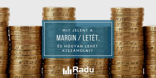 Mit jelent a margin, és hogyan lehet kiszámolni?
