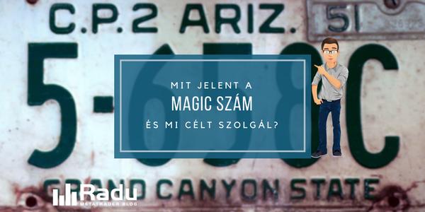 Mit jelent a magic szám, és mi célt szolgál?