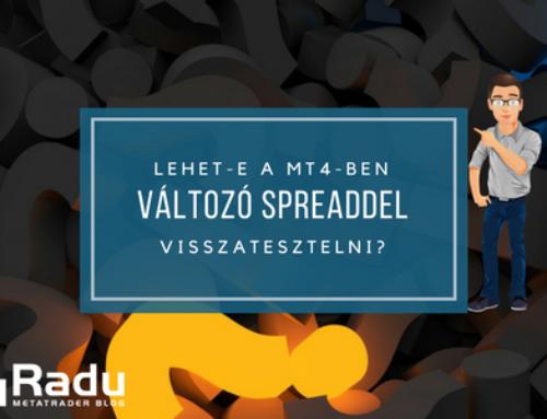 Lehet a MT4-ben változó spread-del backtesztelni?