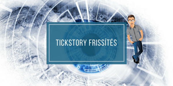 Tickstory frissítés