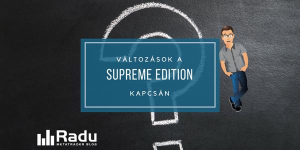 Változások a Supreme Edition kapcsán