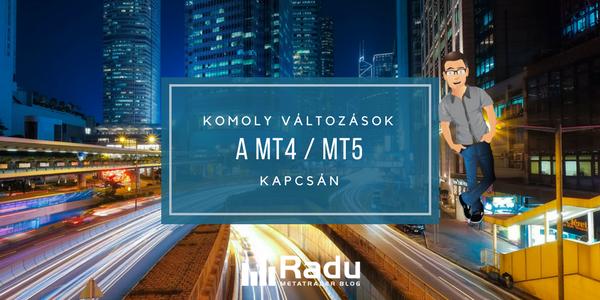Komoly változások a MT4 / MT5 kapcsán