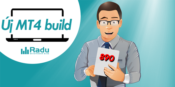 Új MetaTrader4 build: 890