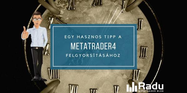 Tipp a MetaTrader4 felgyorsításához VPS szervereken