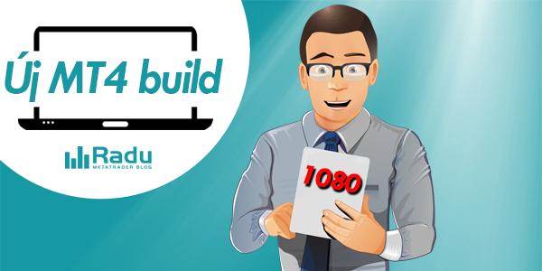 Új MetaTrader4 build jelent meg: 1080