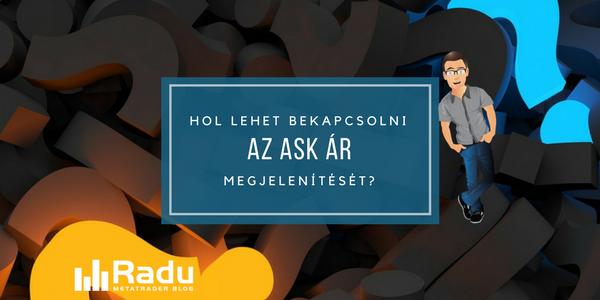 Hogyan lehet bekapcsolni az Ask ár megjelenítését?