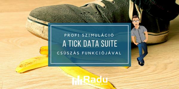 Profi szimuláció a Tick Data Suite különleges funkcióival