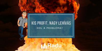 Kis profit, nagy lehívás - hol a probléma?