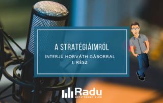 Interjú Horváth Gáborral - Stratégiáim - 1. rész