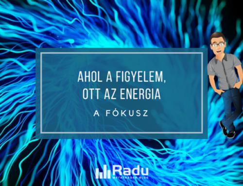 Ahol a figyelem, ott az energia – a fókuszról