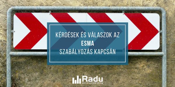 Gyakran Ismételt Kérdések az ESMA szabályozás kapcsán