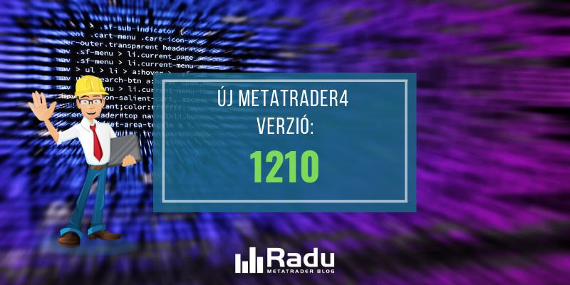 Új MetaTrader4 build jelent meg: 1210