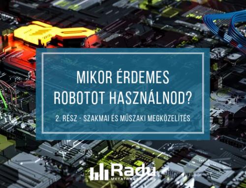 Mikor érdemes robotot használnod? (2. rész: kereskedési és műszaki megközelítés)