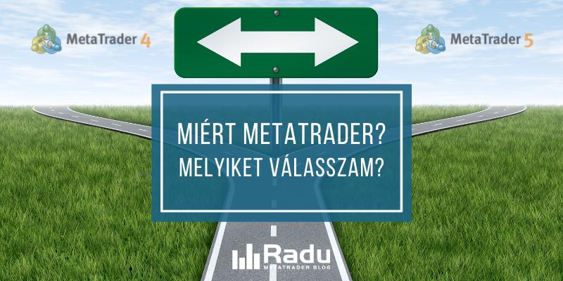 Miért MetaTrader? És melyiket válasszam?