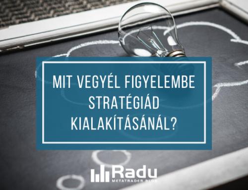 Mit vegyél figyelembe stratégiád kialakításánál?
